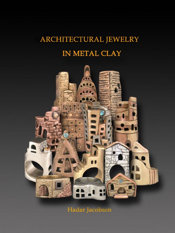 Architectural Jewelry in Metal Clay - Hadar Jacobson