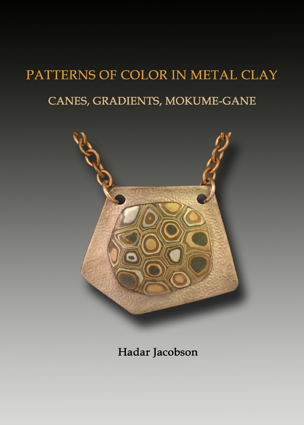 Patterns of Color in Metal Clay - Hadar Jacobson